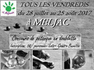 concours de pétanque Meljac 28 juillet 25 août 2017